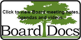 Click here to view Board Meeting notes, agendas and videos.